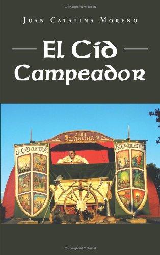 El Cid Campeador:   2013 9781463347703 Front Cover