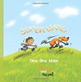 Super Mark in Deutsch und Arabisch Super Marc N/A 9781484942703 Front Cover