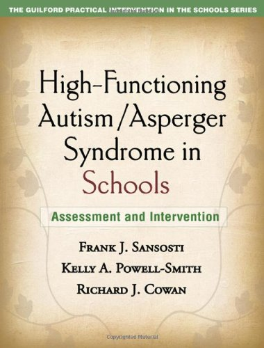 High-Functioning Autism - Asperger Syndrome in Schools Assessment and Intervention  2010 edition cover