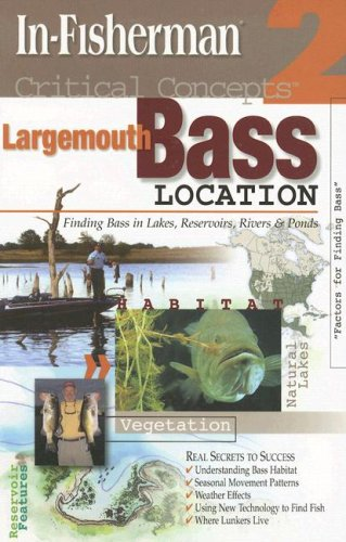 Critical Concepts 2 : Finding Bass in Lakes, Reservoirs, Rivers and Ponds N/A edition cover