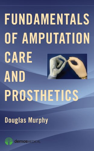 Fundamentals of Amputation Care and Prosthetics   2013 9781936287703 Front Cover