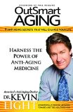 OutSmart Aging 9 Anti-Aging Secrets That Will Change Your Life N/A 9781940262703 Front Cover
