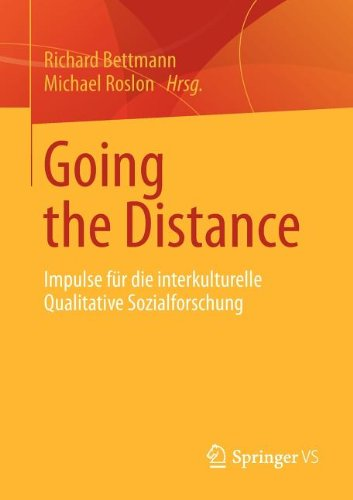 Going the Distance Impulse F�r Die Interkulturelle Qualitative Sozialforschung  2013 edition cover
