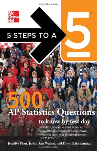5 Steps to a 5 500 AP Statistics Questions to Know by Test Day   2012 9780071780704 Front Cover