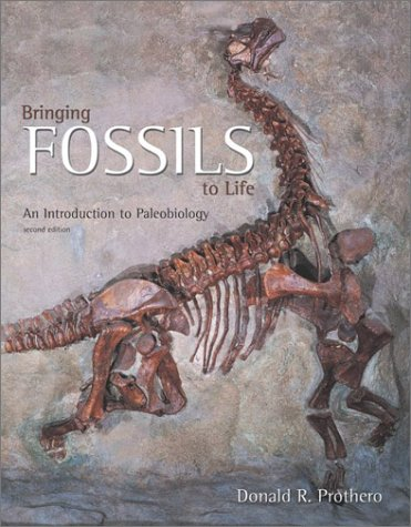 Bringing Fossils to Life An Introduction to Paleobiology 2nd 2004 (Revised) edition cover