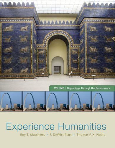 Experience Humanities Beginnings Through the Renaissance 8th 2014 edition cover
