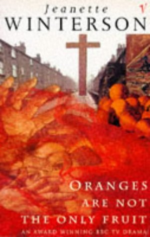 Oranges Are Not the Only Fruit  1991 (Reissue) 9780099935704 Front Cover