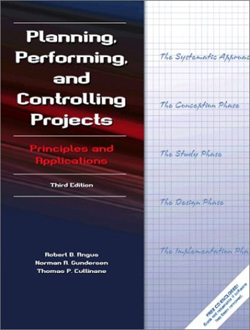 Planning, Performing, and Controlling Projects  3rd 2003 9780130416704 Front Cover