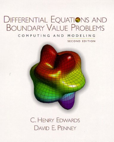 Differential Equations and Boundary Value Problems Computing and Modeling 2nd 2000 9780130797704 Front Cover