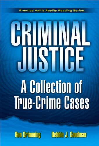 Criminal Justice A Collection of True-Crime Cases  2007 edition cover