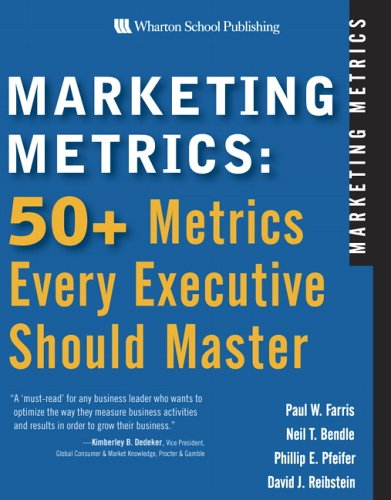 Marketing Metrics 50+ Metrics Every Executive Should Master  2006 edition cover