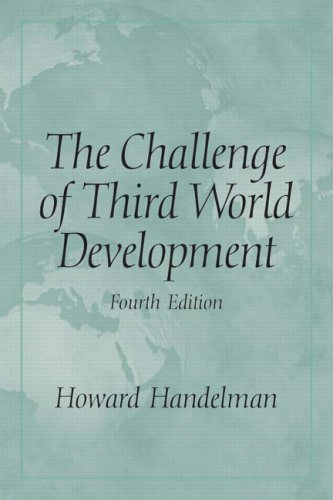 Challenge of Third World Development  4th 2006 (Revised) 9780131930704 Front Cover