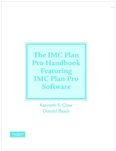 Integrated Advertising, Promotion and Marketing Communications + Imc Planpro Handbook + Imc Planpro Software:  4th 2008 9780132090704 Front Cover