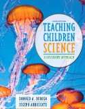Teaching Children Science A Discovery Approach 8th 2015 edition cover