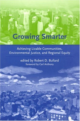 Growing Smarter Achieving Livable Communities, Environmental Justice, and Regional Equity  2007 9780262524704 Front Cover