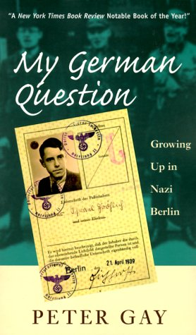 My German Question Growing up in Nazi Berlin  1999 edition cover