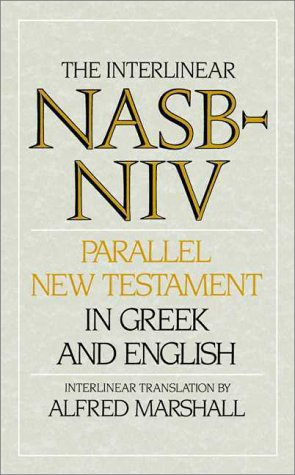 Interlinear NASB-NIV Parallel New Testament in Greek and English 1st 1993 9780310401704 Front Cover