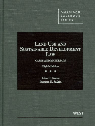 Nolon and Salkin's Land Use and Sustainable Development Law Cases and Materials 8th 2012 (Revised) edition cover