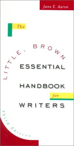 Little Brown Essential Handbook for Writers 3rd 2000 (Student Manual, Study Guide, etc.) 9780321049704 Front Cover