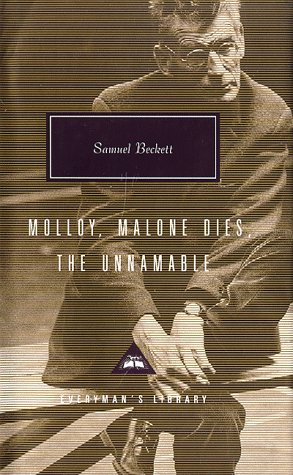 Molloy, Malone Dies, the Unnamable A Trilogy  1997 edition cover