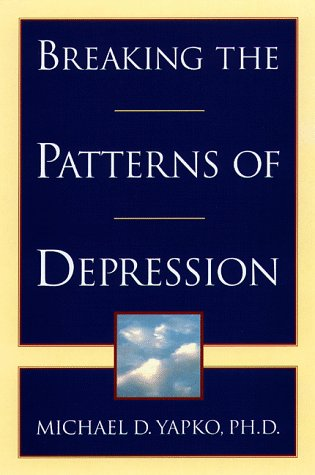 Breaking the Patterns of Depression   2001 edition cover