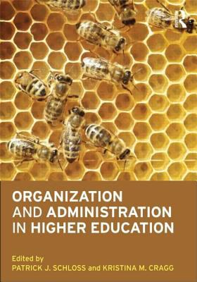 Organization and Administration in Higher Education   2013 edition cover