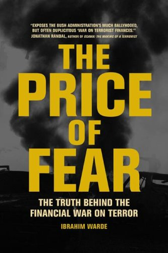 Price of Fear The Truth Behind the Financial War on Terror  2007 9780520253704 Front Cover