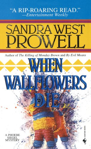 When Wallflowers Die A Phoebe Siegel Mystery N/A 9780553569704 Front Cover