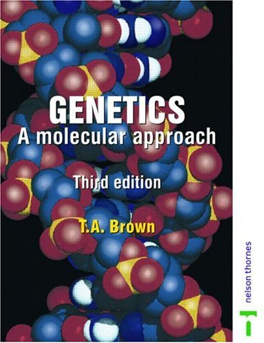 Genetics A Molecular Approach 3rd 1999 (Revised) 9780748743704 Front Cover