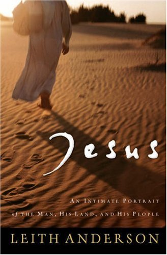 Jesus An Intimate Portrait of the Man, His Land, and His People Reprint edition cover