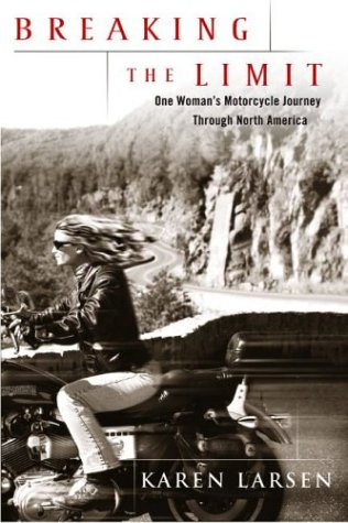 Breaking the Limit One Woman's Motorcycle Journey Through North America  2004 edition cover