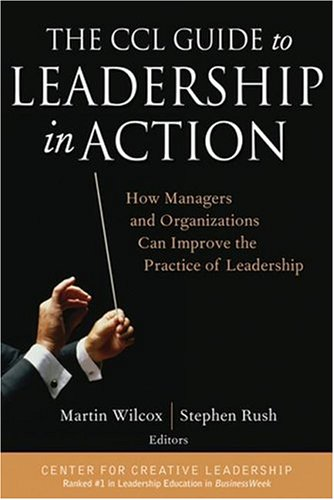 CCL Guide to Leadership in Action How Managers and Organizations Can Improve the Practice of Leadership  2004 edition cover