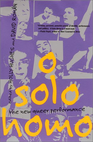 O Solo Homo The New Queer Performance N/A edition cover