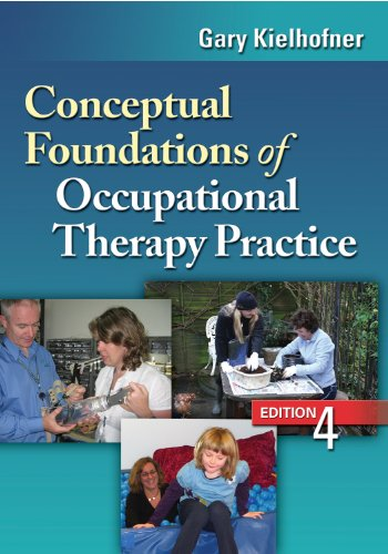 Conceptual Foundations of Occupational Therapy Practice  4th 2009 (Revised) edition cover
