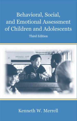 Behavioral, Social, and Emotional Assessment of Children and Adolescents  3rd 2008 (Revised) edition cover
