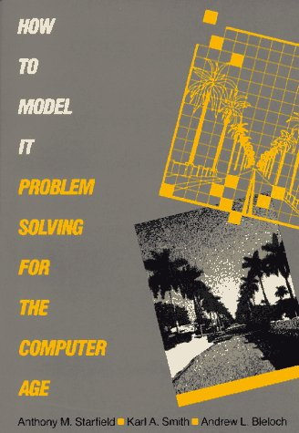 How to Model It : Problem Solving for the Computer Age 1st (Reprint) edition cover