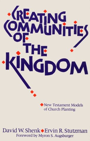 Creating Communities of the Kingdom New Testament Models of Church Planting N/A edition cover