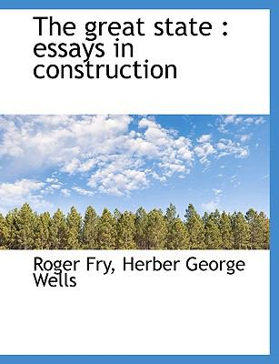 Great State Essays in Construction N/A 9781115199704 Front Cover