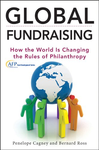 Global Fundraising How the World Is Changing the Rules of Philanthropy  2013 edition cover