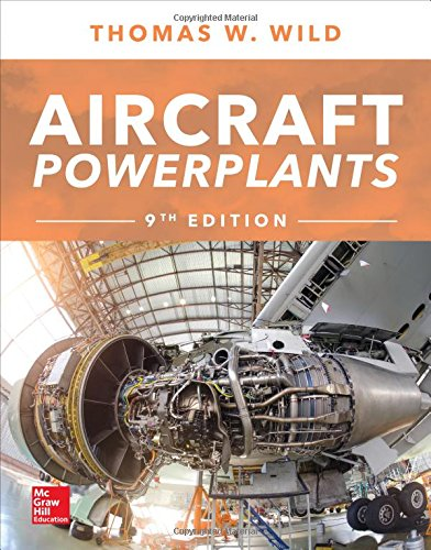 Aircraft Powerplants, Ninth Edition  9th 2018 9781259835704 Front Cover
