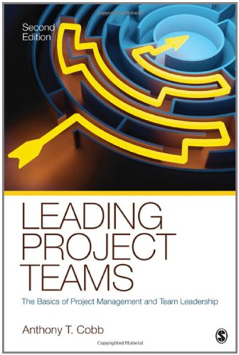 Leading Project Teams The Basics of Project Management and Team Leadership 2nd 2012 edition cover