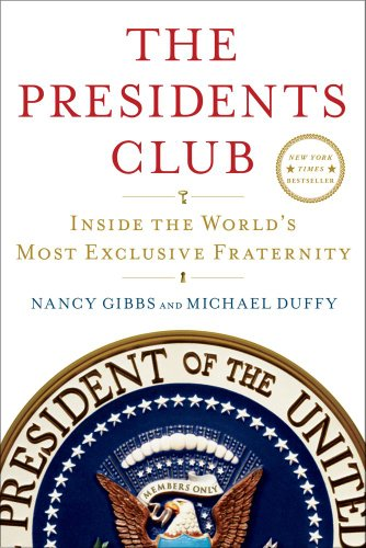 Presidents Club Inside the World's Most Exclusive Fraternity  2012 edition cover