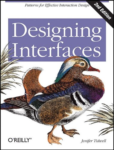 Designing Interfaces Patterns for Effective Interaction Design 2nd 2010 9781449379704 Front Cover