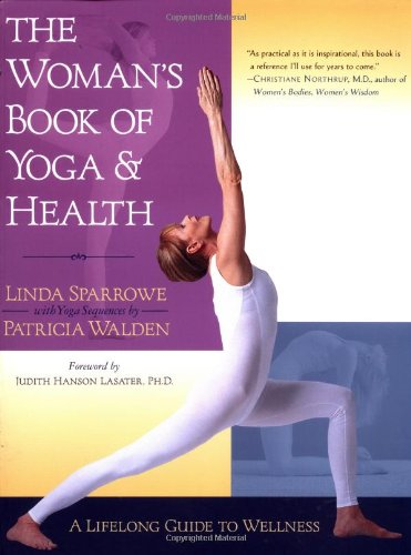 Woman's Book of Yoga and Health A Lifelong Guide to Wellness  2002 edition cover