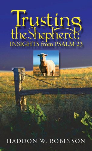 Trusting the Shepherd Insights from Psalm 23  2002 edition cover