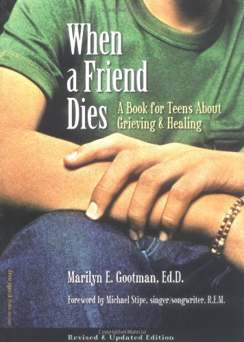 When a Friend Dies A Book for Teens about Grieving and Healing  2005 edition cover