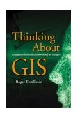 Thinking about GIS Geographic Information System Planning for Managers  2003 edition cover