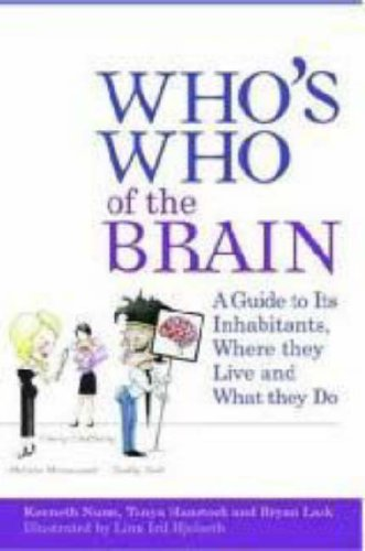 Who's Who of the Brain A Guide to Its Inhabitants, Where They Live and What They Do  2008 edition cover