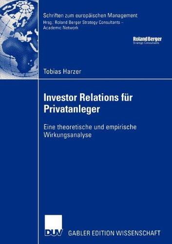 Investor Relations F�r Privatanleger Eine Theoretische und Empirische Wirkungsanalyse  2005 9783835000704 Front Cover