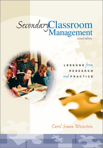 Secondary Classroom Management Lessons from Research and Practice 2nd 2003 (Revised) edition cover